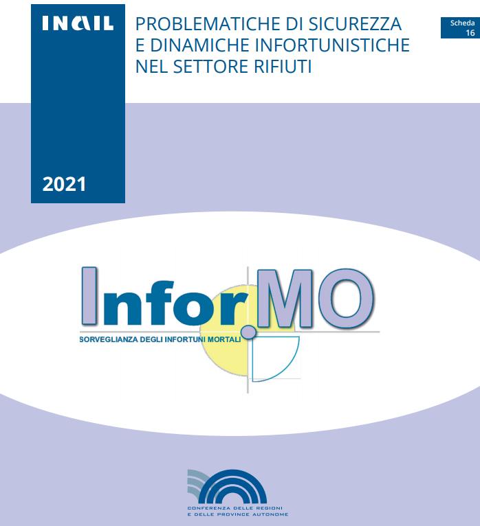 Infor.MO, Problematiche di sicurezza e dinamiche infortunistiche nel settore rifiuti