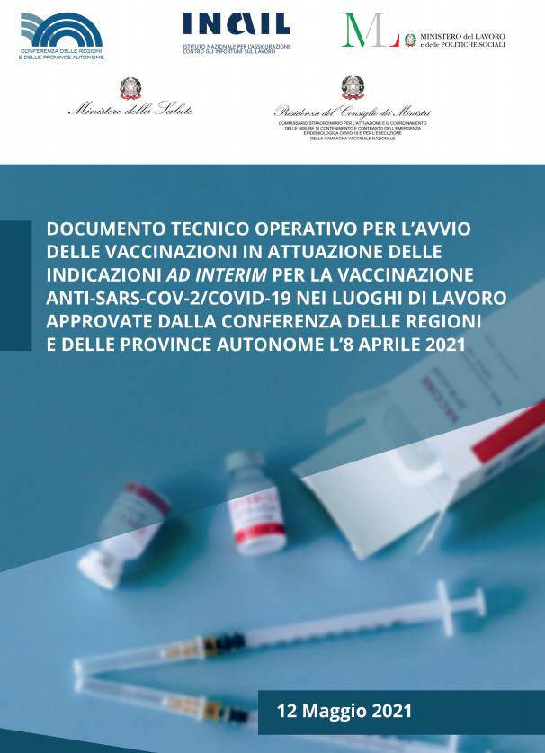 Documento tecnico operativo per l'avvio delle vaccinazioni in attuazione delle indicazioni ad interim per la vaccinazione anti-Sars-Cov-2/Covid-19 nei luoghi di lavoro