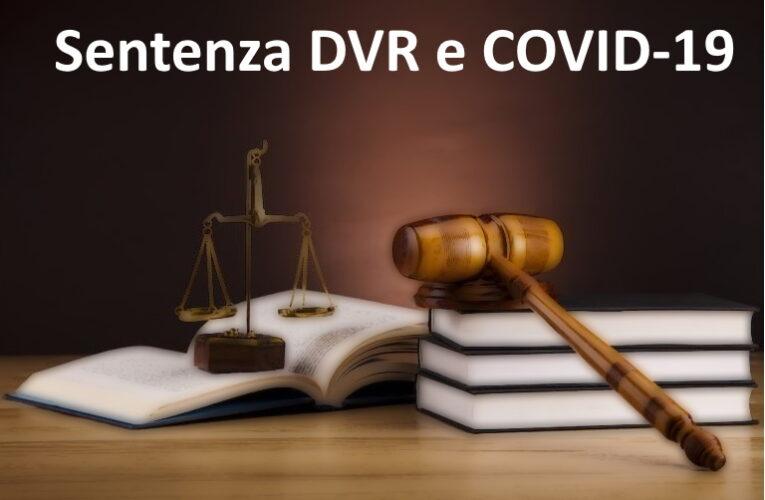 Sentenza DVR e COVID-19