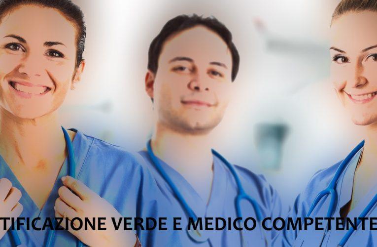 MEDICO COMPETENTE E CERTIFICAZIONE VERDE