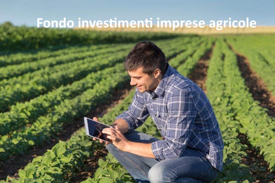 Fondo investimenti imprese agricole
